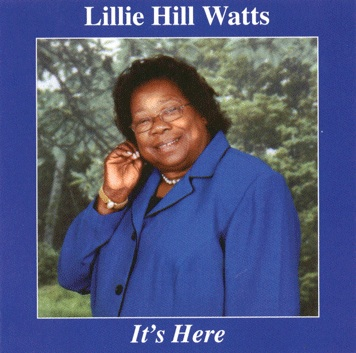 It's Here – Lillie Hill