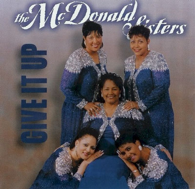 Give It Up – The McDonald Sisters