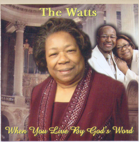 When You Live By God's Word – The Watts